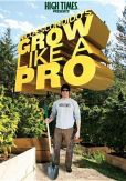Video/DVD. Title: High Times Presents: Nico Escondido's Grow Like a Pro