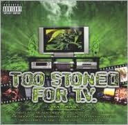Too Stoned for TV [CD & DVD]