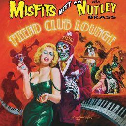 Fiend Club Lounge [Bonus Tracks]