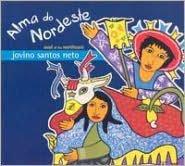 Alma Do Nordeste: Soul of the Northeast