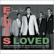 Songs That Elvis Loved