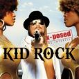 CD Cover Image. Title: X-Posed: The Interview, Artist: Kid Rock