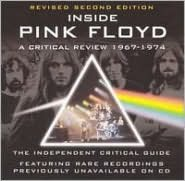 Critical Review: Inside Pink Floyd 1967-1974