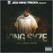 King Syze: The Labor Union