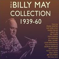 The Billy May Collection: 1939-60