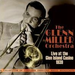 Live At Glen Island Casino 1939