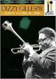 Video/DVD. Title: Jazz Icons: Dizzy Gillespie - Live in '58 and '70