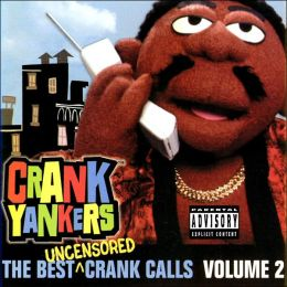 The Best Uncensored Crank Calls, Vol. 2