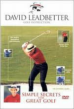 David Leadbetter Golf Instruction: Simple Secrets for Great Golf