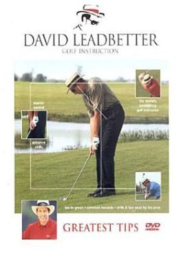 David Leadbetter Golf Instruction: Greatest Tips