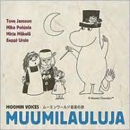 Moomin Voices - Muumilauluja