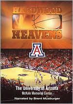 Hardwood Heavens: The University of Arizona - McKale Memorial Center