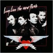 Long Live the New Flesh [Bonus Tracks]