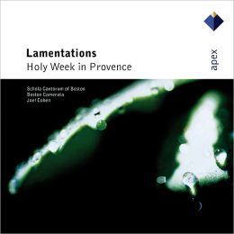 Lamentations: Holy Week in Provence