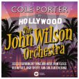 CD Cover Image. Title: Cole Porter in Hollywood, Artist: The John Wilson Orchestra