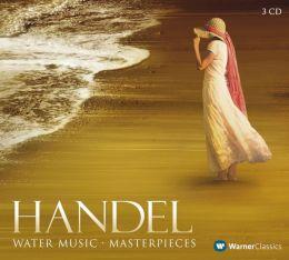 Handel: Water Music - Masterpieces