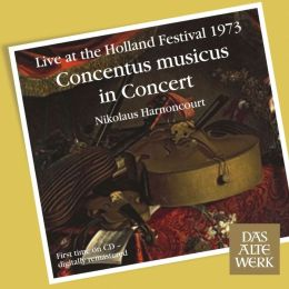Concentus Musicus in Concert (Live at the Holland Festival 1973)