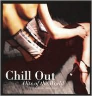Chill out Hits of the World