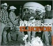 Corridos: Defendiendo el Honor