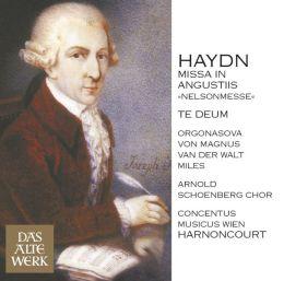 Haydn: Missa in angustiis (Nelson Mass); Te Deum