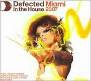 Defected in the House: Miami 2007