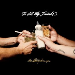 To All My Friends: The Atmosphere EP's