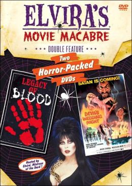 Elvira's Movie Macabre: Legacy of Blood/the Devil's Wedding Night