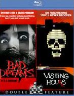 Bad Dreams/Visiting Hours