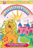 Video/DVD. Title: My Little Pony: Escape From Catrina & Other