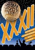 Video/DVD. Title: Mystery Science Theater 3000: Xxxii