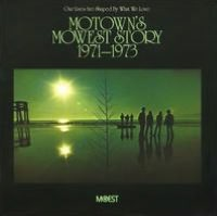 Our Lives Are Shaped by What We Love: Motown's MoWest Story 1971-1973