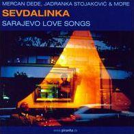 Sevdalinka: Sarajevo Love Songs