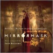 Mirrormask [Original Motion Picture Soundtrack]