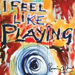 I Feel Like Playing