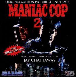 Maniac Cop 2 [Original Motion Picture Soundtrack]