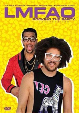 LMFAO: Rocking the Party - Unauthorized
