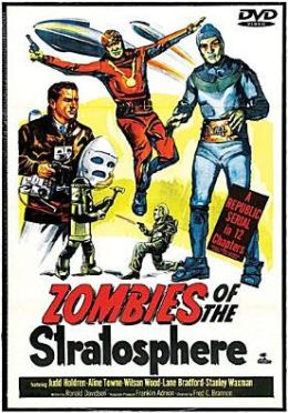 Zombies of the Stratosphere [Serial]