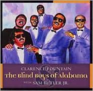 Clarence Fountain and the Blind Boys of Alabama with Sam Butler