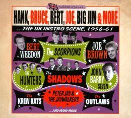 Hank Bruce Bert Joe Big Jim & More