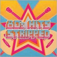 80's Hits Stripped