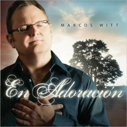 Marcos Witt en Adoracion [CD/DVD]