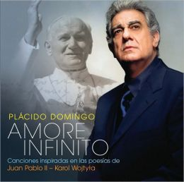 Amore Infinito - Songs Inspired by the Poems of John Paul II [Spanish Edition]