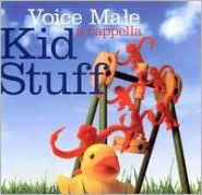 Kid Stuff: A Cappella