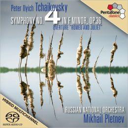 Tchaikovsky: Symphony No. 4; Overture