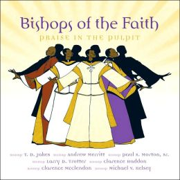 Bishops of the Faith