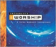 Integrity's I Worship: A Total Worship.