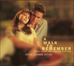 A   Walk to Remember [Bonus Tracks]
