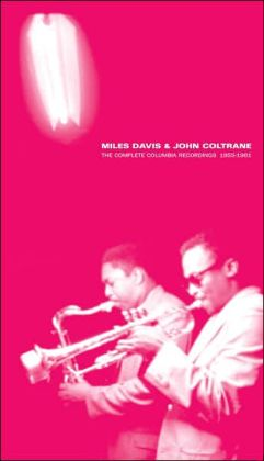 The Complete Columbia Recordings: Miles Davis & John Coltrane