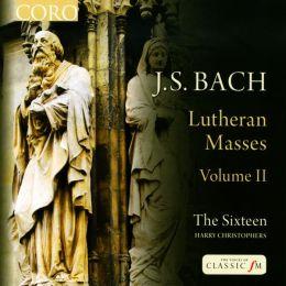 Bach: Lutheran Masses, Vol. 2
