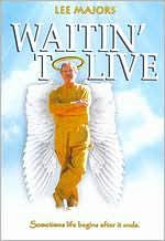 Waitin' to Live